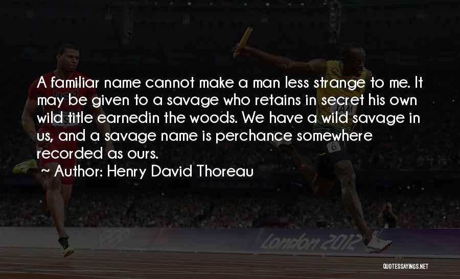 Henry David Thoreau Quotes 1118703