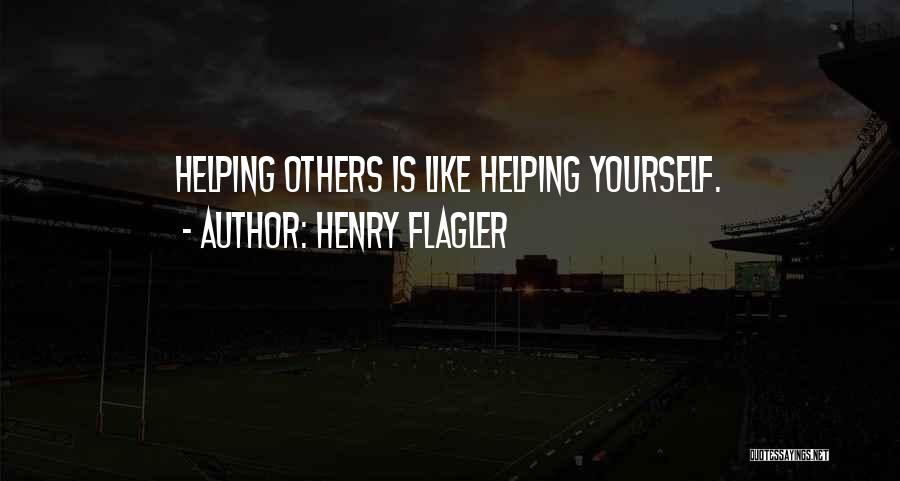 Henry Flagler Quotes 1470294