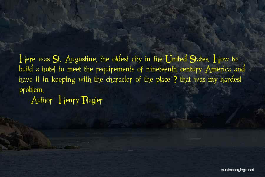 Henry Flagler Quotes 2167797