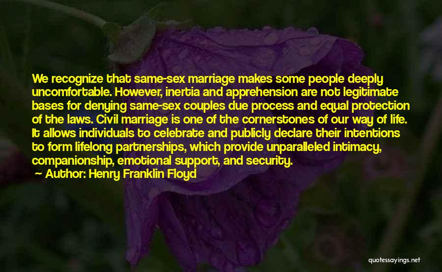 Henry Franklin Floyd Quotes 1015474