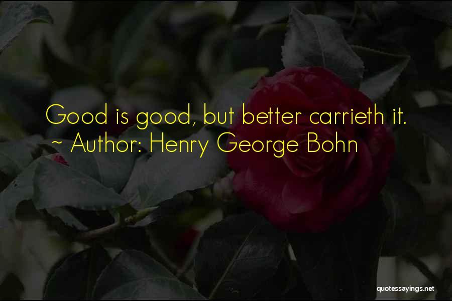 Henry George Bohn Quotes 168906
