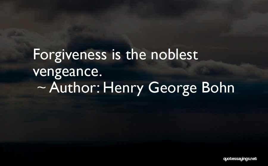 Henry George Bohn Quotes 1910967