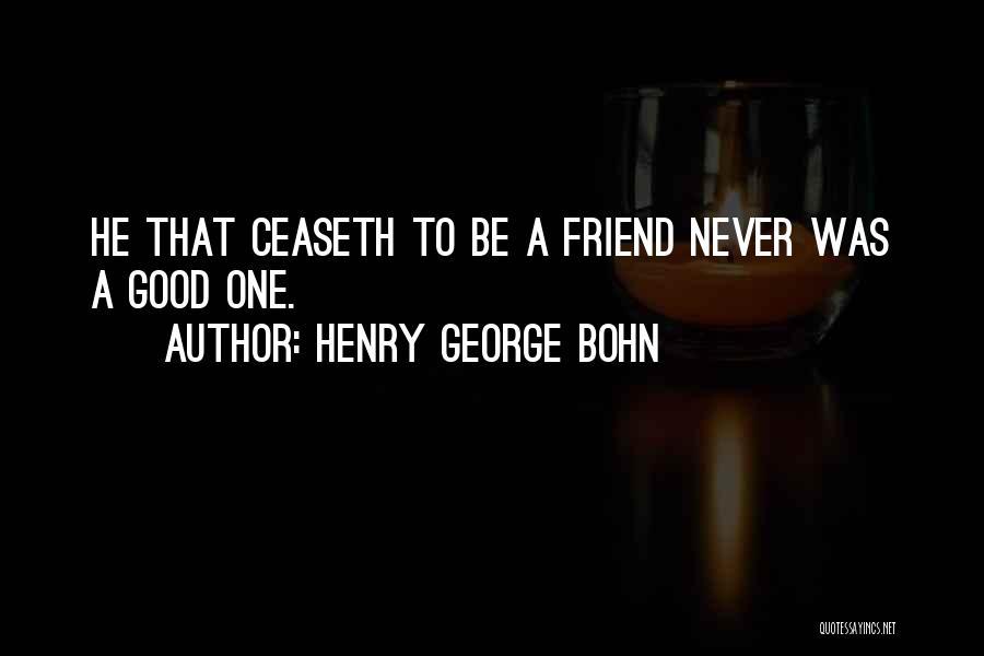 Henry George Bohn Quotes 2048655