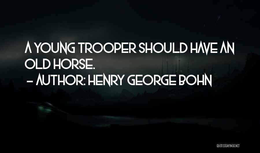 Henry George Bohn Quotes 2101461