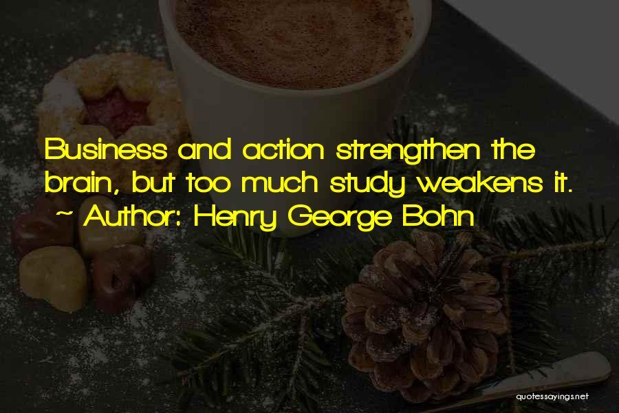 Henry George Bohn Quotes 2242570