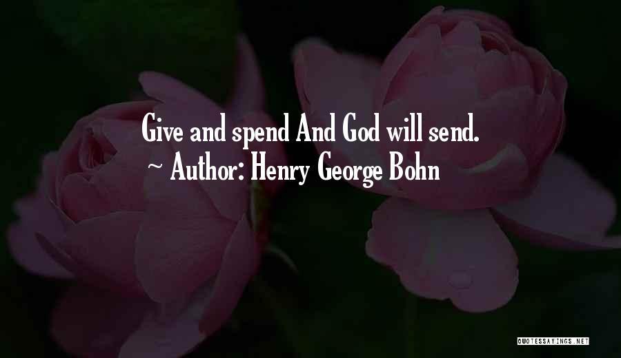 Henry George Bohn Quotes 298639
