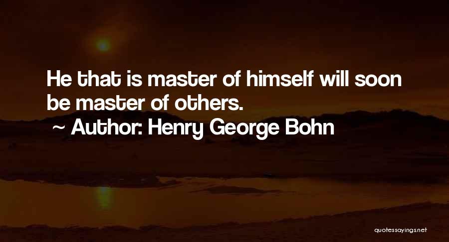 Henry George Bohn Quotes 419849