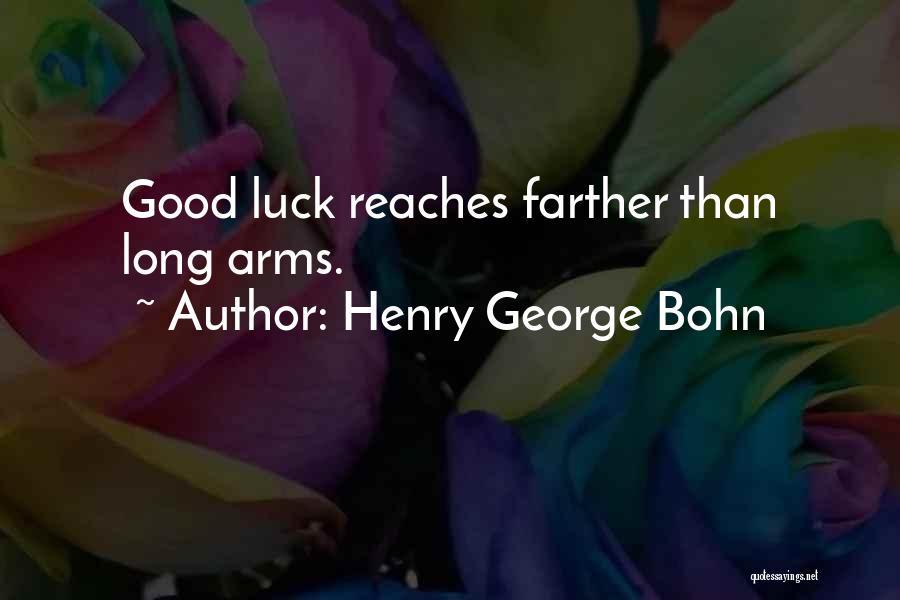 Henry George Bohn Quotes 797451