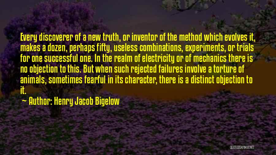 Henry Jacob Bigelow Quotes 120329