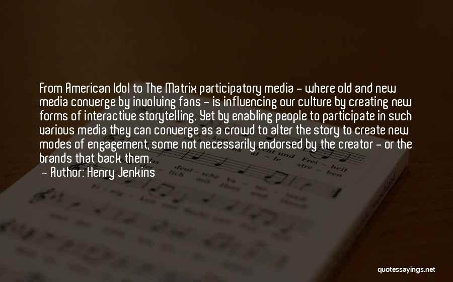Henry Jenkins Quotes 1747914