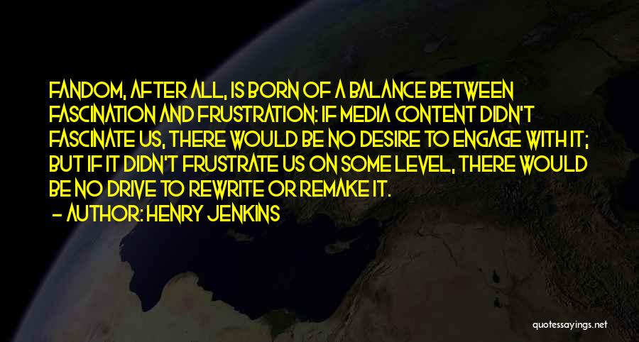 Henry Jenkins Quotes 1881397