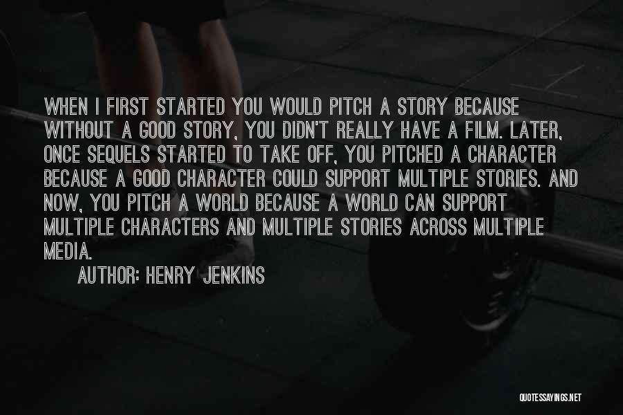 Henry Jenkins Quotes 269520