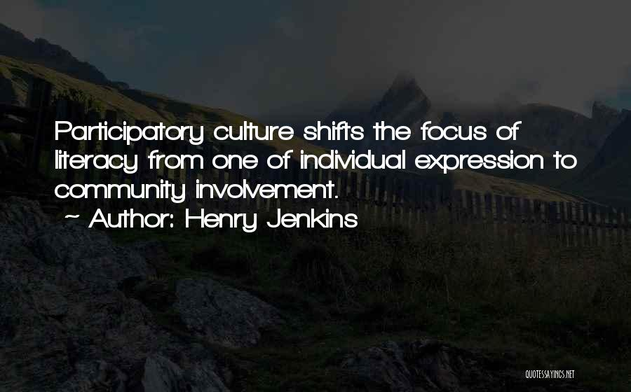 Henry Jenkins Quotes 360524