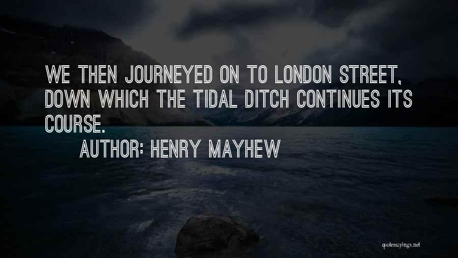 Henry Mayhew Quotes 1423888
