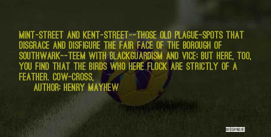 Henry Mayhew Quotes 1868739