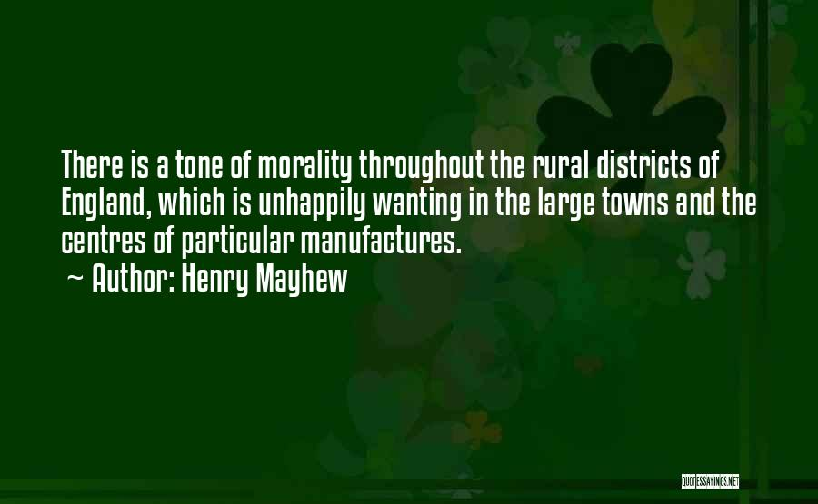 Henry Mayhew Quotes 1892658