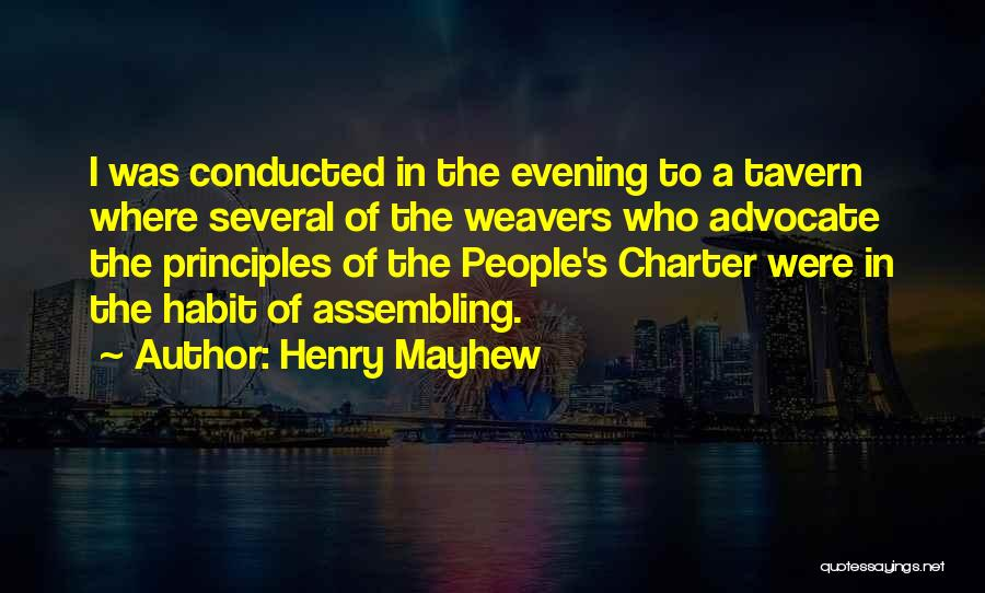 Henry Mayhew Quotes 921023