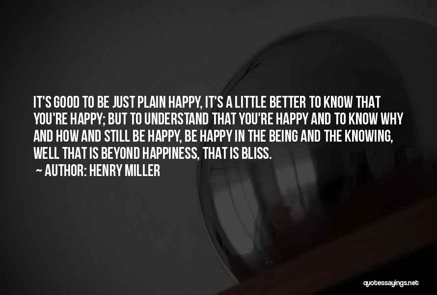 Henry Miller Quotes 1001268