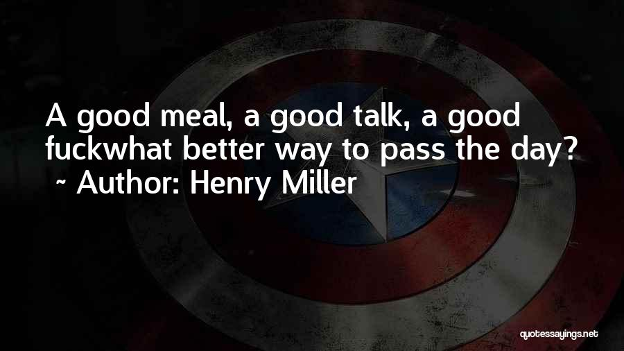 Henry Miller Quotes 1304468