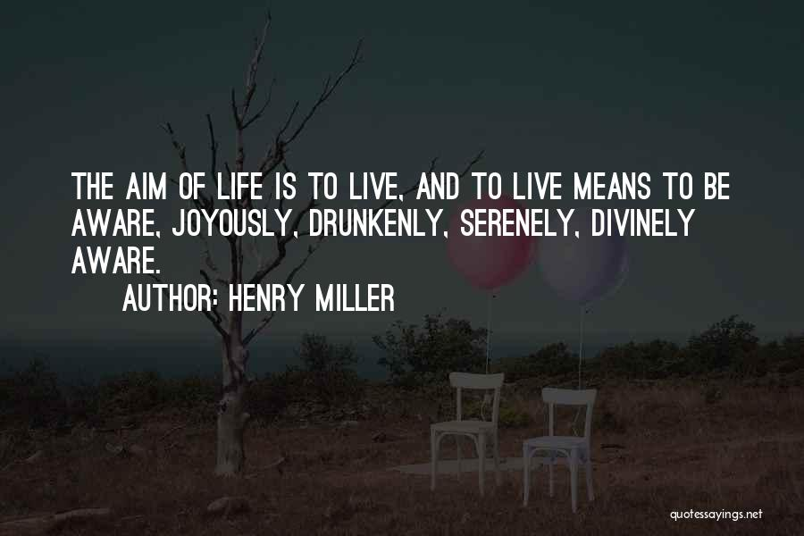 Henry Miller Quotes 1309924