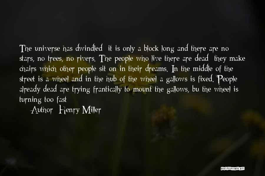Henry Miller Quotes 1464034