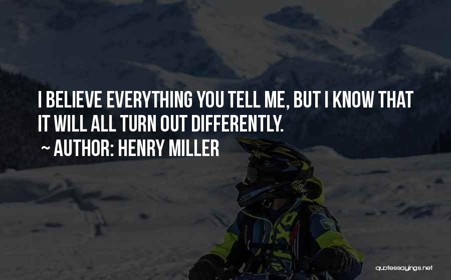Henry Miller Quotes 1485052