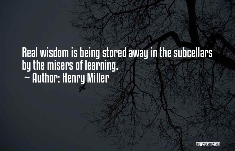 Henry Miller Quotes 1496616