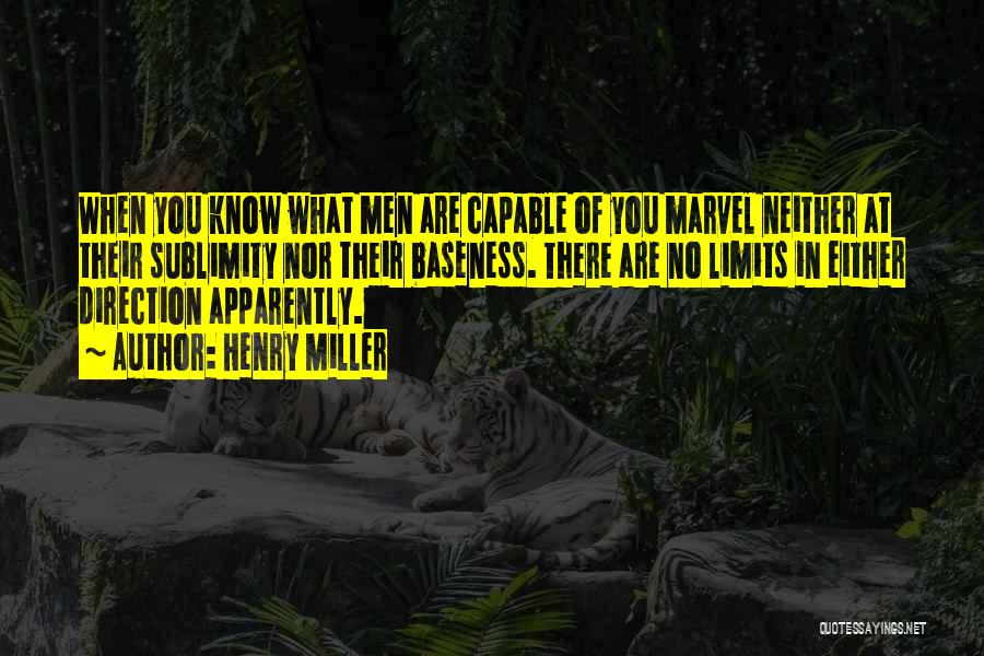 Henry Miller Quotes 1567029