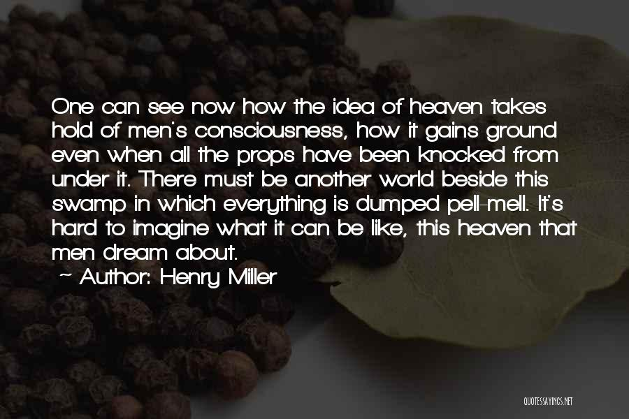 Henry Miller Quotes 1704744