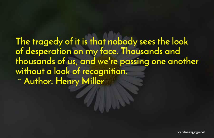 Henry Miller Quotes 1706055