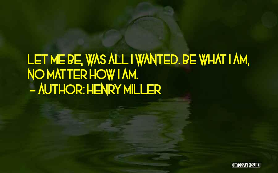 Henry Miller Quotes 1738541