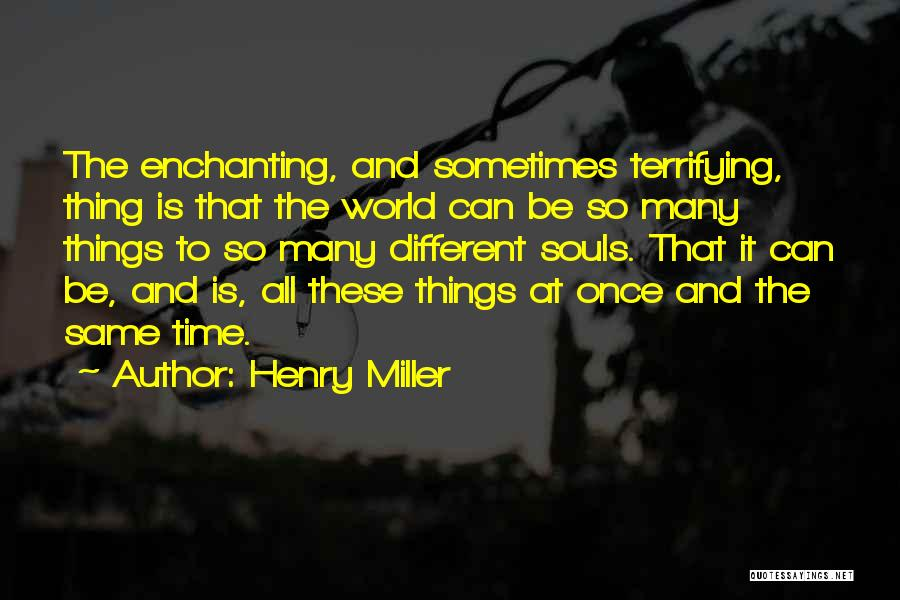 Henry Miller Quotes 177199