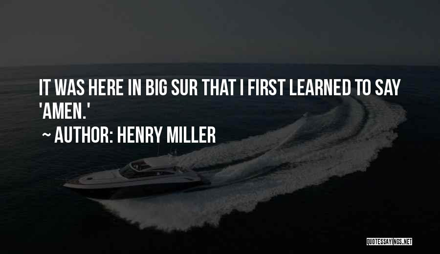 Henry Miller Quotes 1832332
