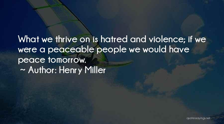 Henry Miller Quotes 1916674