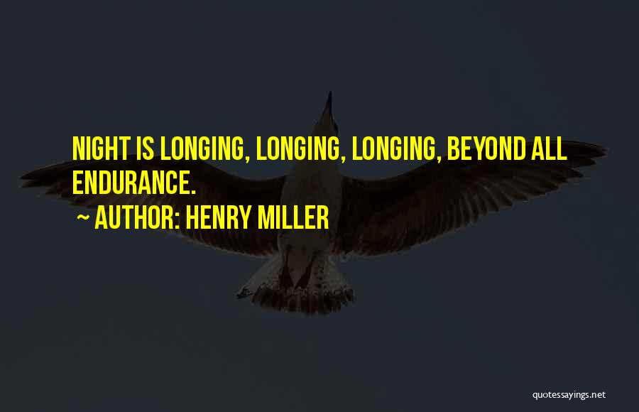 Henry Miller Quotes 2053571