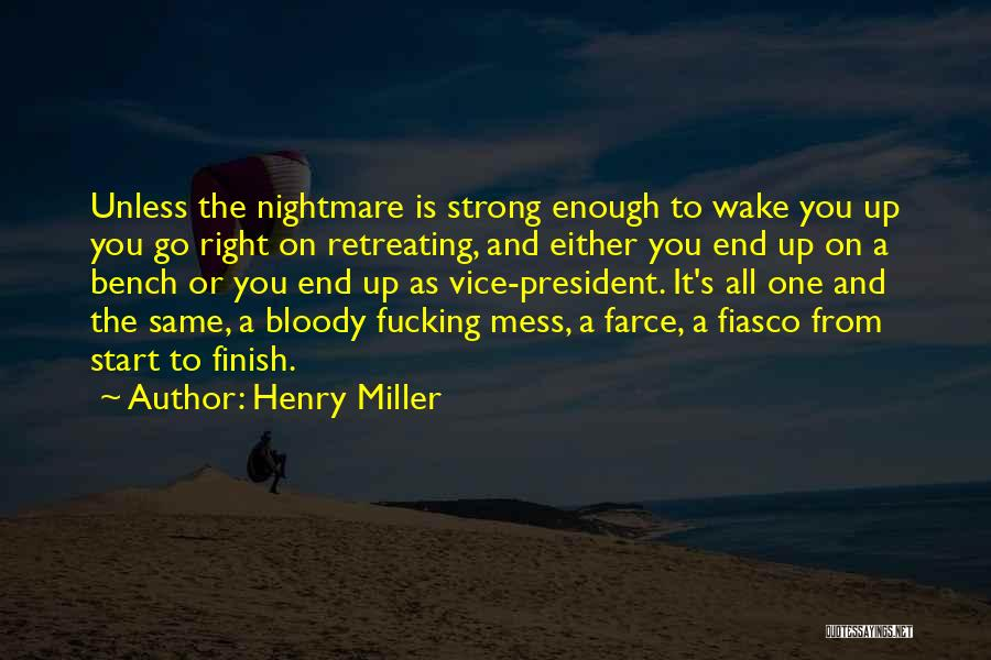Henry Miller Quotes 2078211