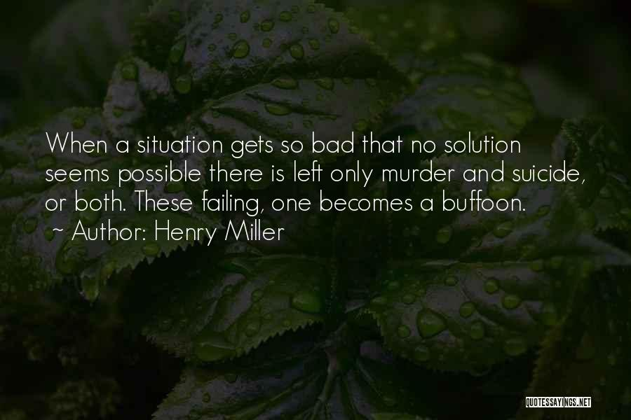 Henry Miller Quotes 2109100