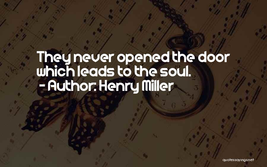 Henry Miller Quotes 2221406