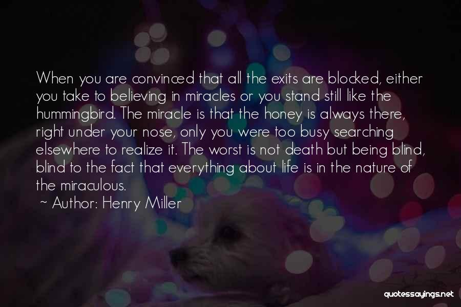 Henry Miller Quotes 2236560