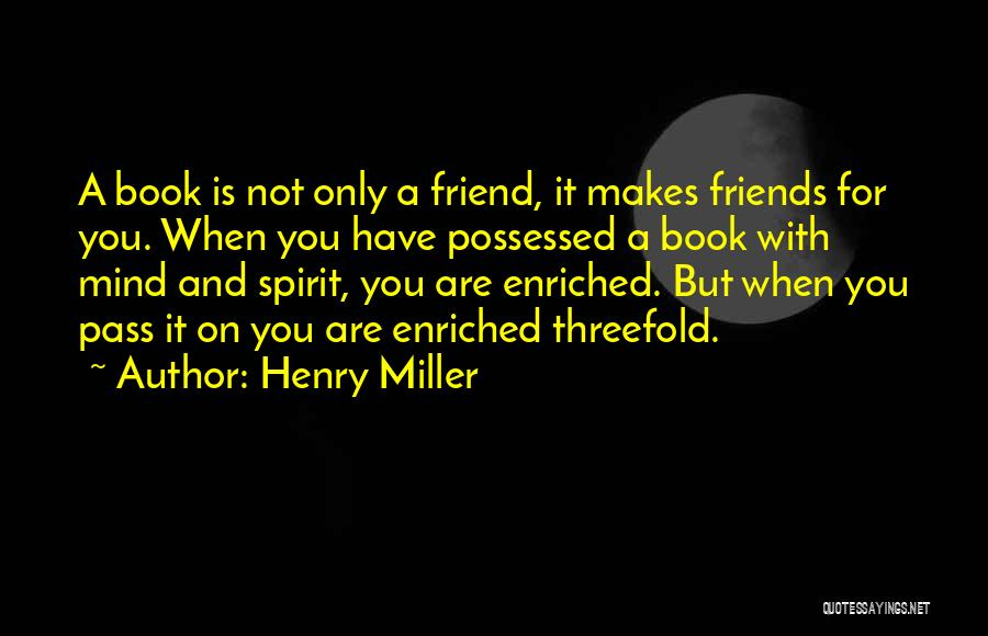 Henry Miller Quotes 2261541