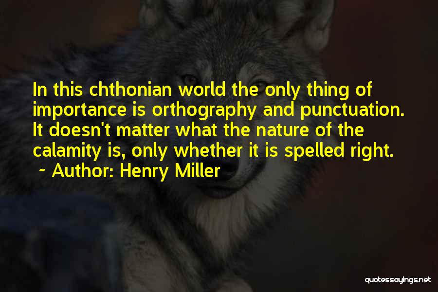 Henry Miller Quotes 2262959