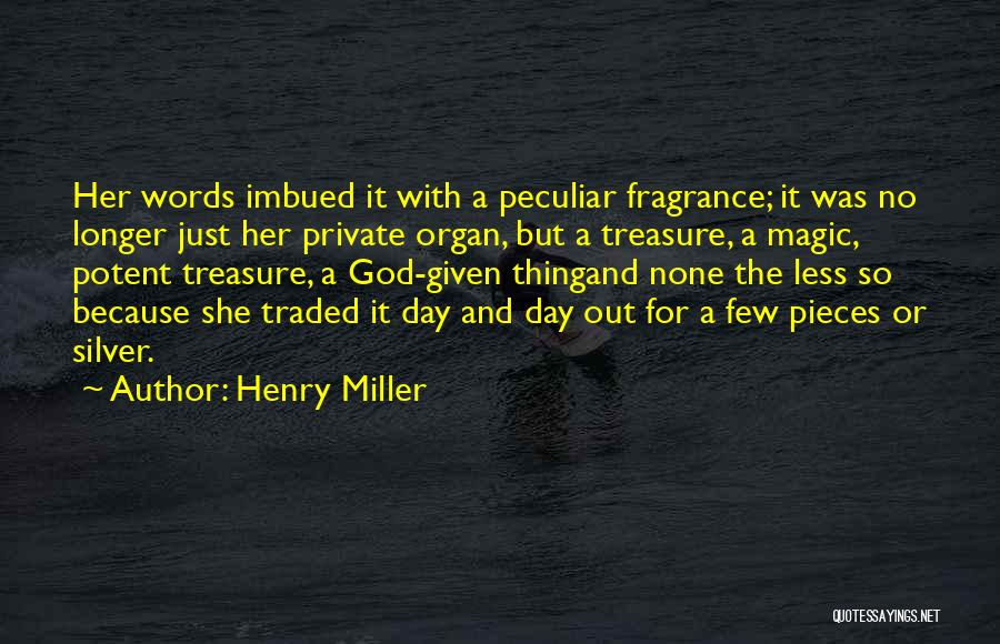 Henry Miller Quotes 371633