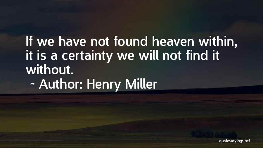 Henry Miller Quotes 429780