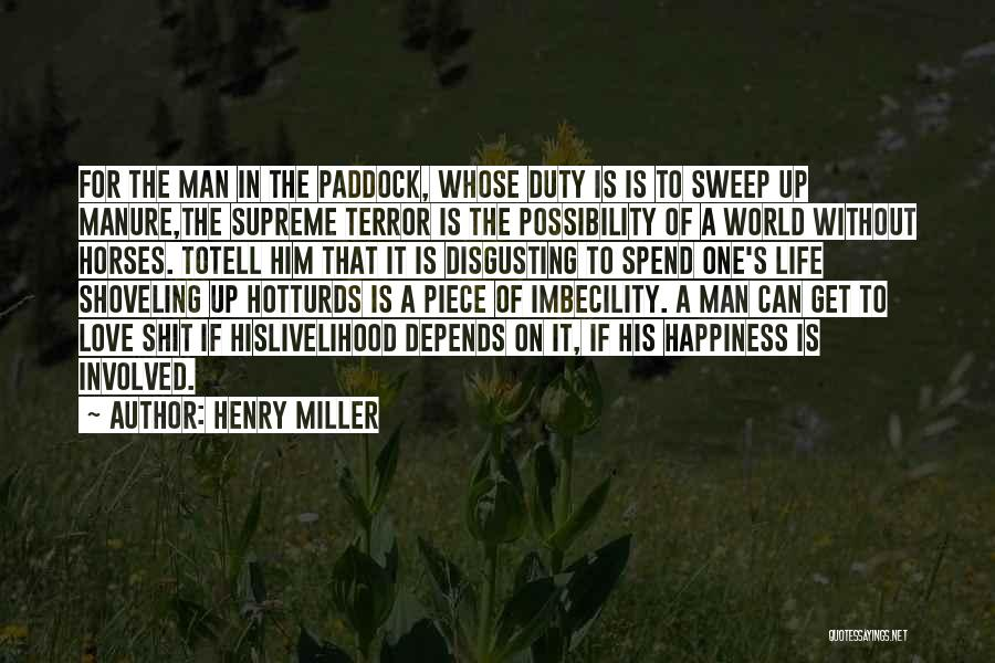 Henry Miller Quotes 491606