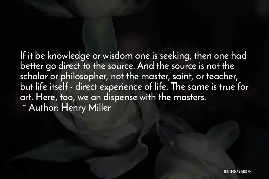 Henry Miller Quotes 690556