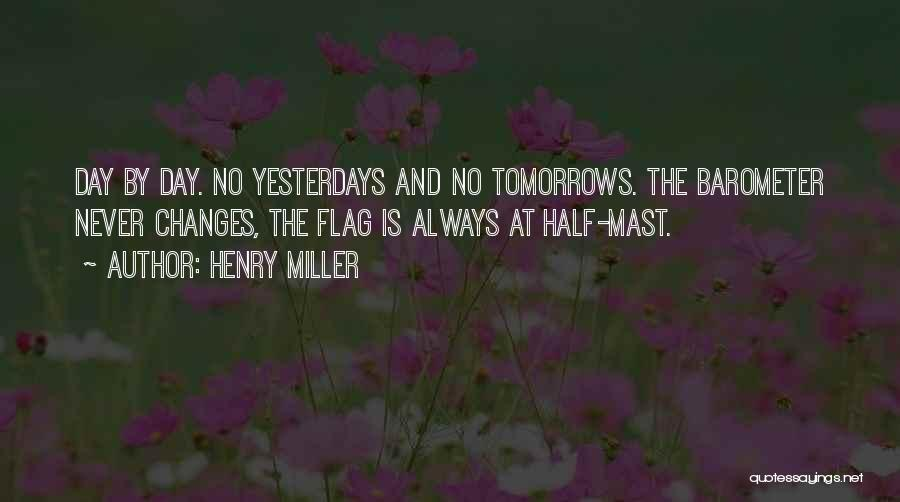 Henry Miller Quotes 713388