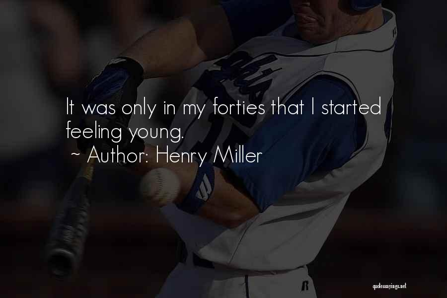 Henry Miller Quotes 714332