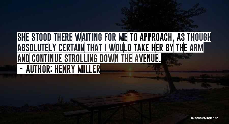 Henry Miller Quotes 750936
