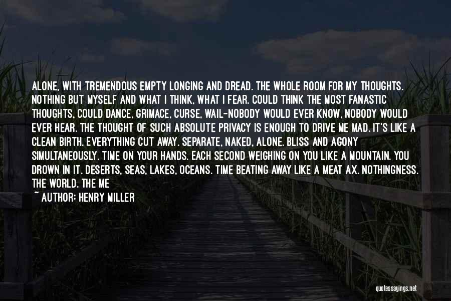 Henry Miller Quotes 781548
