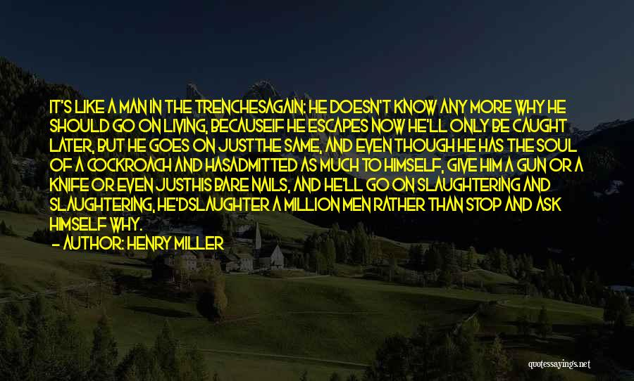 Henry Miller Quotes 786857
